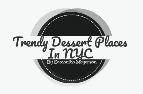 Trendy Dessert Places in New York City