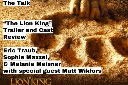 The Talk: Lion King 2019 Podcast
