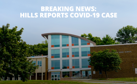Less than an hour before class on Monday, an individual at Hills reported a positive Covid-19 test to the district.