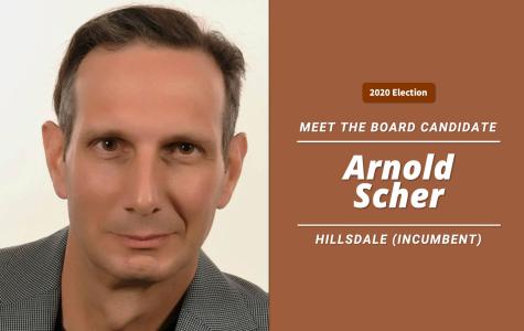 Meet the Board candidate: Arnold Scher